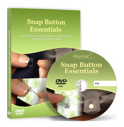 Snap Button Sewing, Making & Applying Essential Video Lessons on DVD