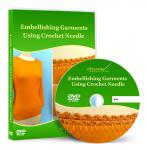 Embellishing Garments Using Crochet Needle Video Lesson on DVD